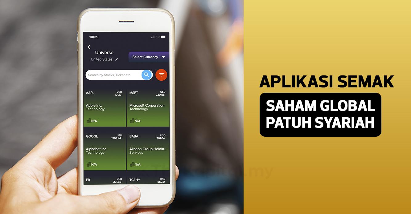Aplikasi Untuk Tentukan Saham Patuh Syariah Di Pasaran ...